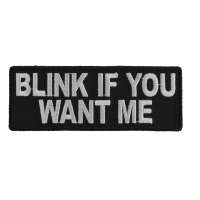 Blink If You Want Me Patch