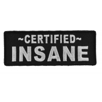 Certified INSANE Patch | Embroidered Patches