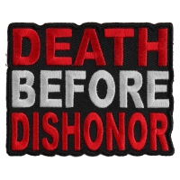 Death Before Dishonor Patch | Embroidered Patches