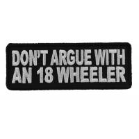 Do Not Argue With An 18 Wheeler Patch