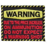 Do Not Expect Warning Shot Funny Patch | Embroidered Patches