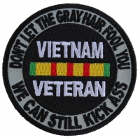 Don't Let The Gray Hair Fool You Vietnam Veteran Patch | US Military Vietnam Veteran Patches