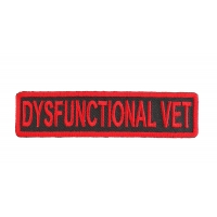 Dysfunctional Vet Patch | US Military Veteran Patches
