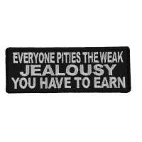 Everyone Pities The Weak Jealousy You Have To Earn Patch