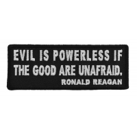 Evil is Powerless if the Good are Unafraid Patch