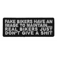 Fake Bikers Have An Image To Maintain Patch | Embroidered Patches
