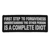 First Step to Forgiveness Understanding the other Person is a Complete Idiot Patch