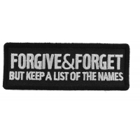 Forgive And Forget But Keep A List Of The Names Patch