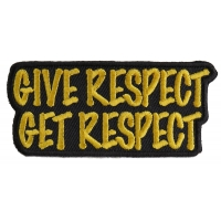 Give Respect Get Respect Patch | Embroidered Patches
