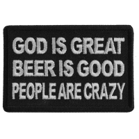 God is Great Beer is Good People Are Crazy Patch