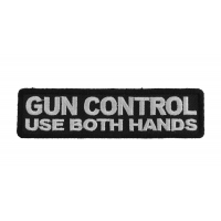 Gun Control Use Both Hands Patch | Embroidered Patches