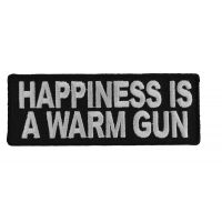 Happiness Is A Warm Gun Patch | Embroidered Patches