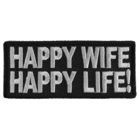 Happy Wife Happy Life Patch | Embroidered Patches