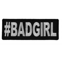 Hashtag Bad Girl Patch