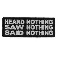 Heard Nothing Saw Nothing Said Nothing Patch