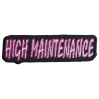 High Maintenance Patch | Embroidered Patches