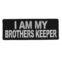I Am My Brothers Keeper Patch | Embroidered Patches
