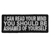 I Can Read Your Mind You Should Be Ashamed Of Yourself Patch