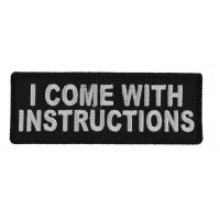 I Come With Instructions Patch