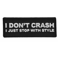 I Don't Crash I just stop with style patch