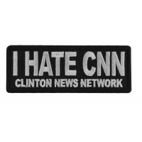 I Hate CNN Clinton News Network Patch