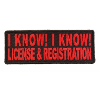 I Know License And Registration Patch In Red