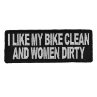 I Like My Bike Clean And Women Dirty Patch | Embroidered Patches
