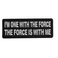 I'm one with the Force The Force is With me Patch