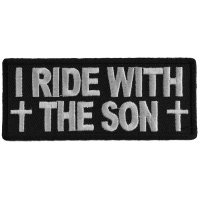 I Ride With The Son Patch