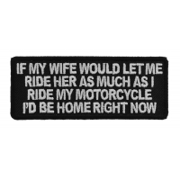 If My Wife Would Let Me Patch