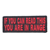 If You Can Read This You Are In Range Patch In Red Black | Embroidered Patches