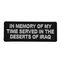 In Memory of My Time Served In The Deserts of Iraq Patch