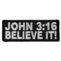 John 3 16 Believe It Patch | Embroidered Patches