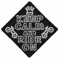 Keep Calm And Ride On Patch | Embroidered Biker Patches