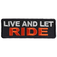Live And Let Ride Patch