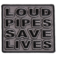 Loud Pipes Save Lives Patch In Gray And Black | Embroidered Biker Patches
