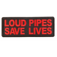 Loud Pipes Save Lives Red Patch