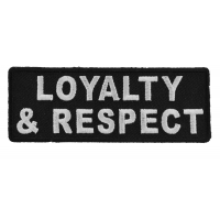Loyalty And Respect Patch | Embroidered Patches