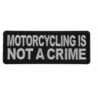 Motorcycling is Not a Crime Patch