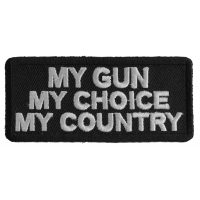 My Gun My Choice My Country Patch | US Military Veteran Patches