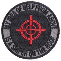 My Idea Of Help From Above Sniper On Roof Patch | US Military Veteran Patches