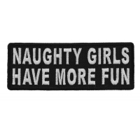 Naughty Girls Have More Fun Patch | Embroidered Patches
