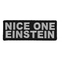 Nice One Einstein Funny Patch
