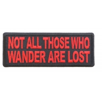 Not All Those Who Wander Are Lost Red Patch