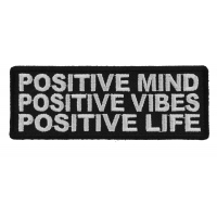 Positive Mind Positive Vibes Positive Life Patch