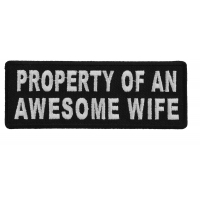 Property Of An Awesome Wife Patch | Embroidered Patches