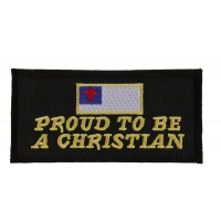 Proud To Be A Christian Patch | Embroidered Patches