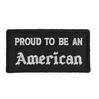 Proud To Be An American Patch | US Military Veteran Patches