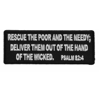 Rescue The Poor and The Needy. Deliver Them out of The Hand of The Wicked. Psalm 82 4 Patch