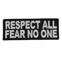 Respect All Fear No One Patch   Embroidered Patches